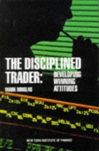 The Disciplined Trader - Douglas